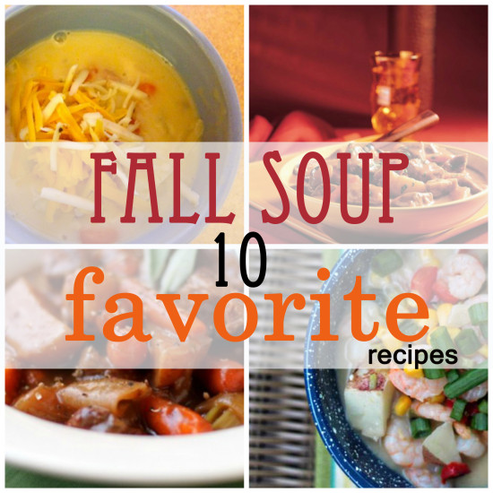 10 Favorite Fall Soup Recipes!   www.herviewfromhome.com