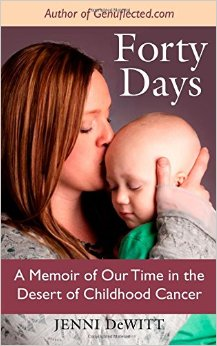 Forty Days by Jenni DeWitt