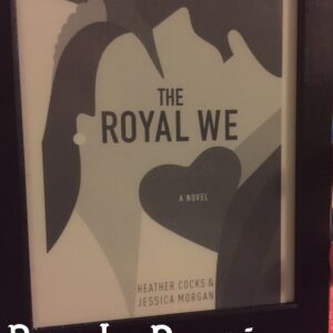 Book Review: The Royal We by Heather Cocks and Jessica Morgan