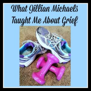 What Jillian Michaels Taught Me about Grief