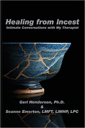 Healing from Incest   www.herviewfromhome.com