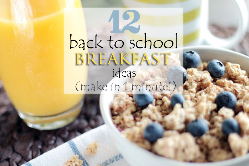 12 back to school breakfast ideas that take less than a minute to make! www.herviewfromhome.com