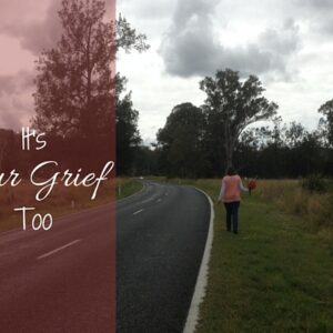 It's Our Grief Too