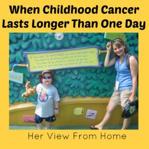 When Childhood Cancer Lasts Longer Than One Day