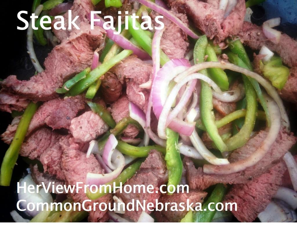 steakfajitas_herviewfromhome_CommonGroundNebraska