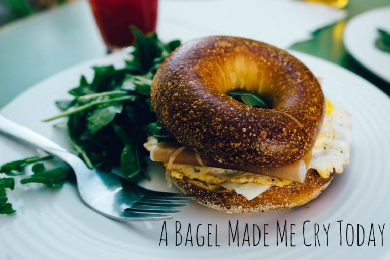 So A Bagel Made Me Cry Today www.herviewfromhome.com
