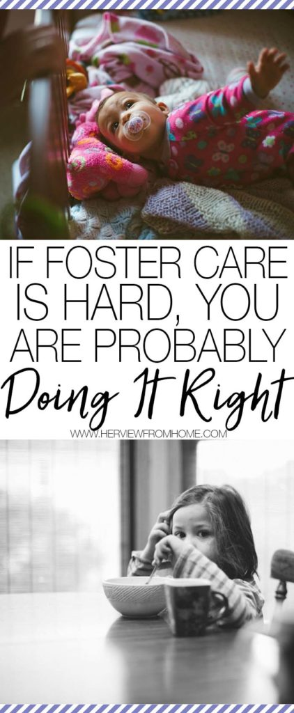 If you're doing foster care right, it may be the hardest thing you'll ever do. It isn't easy, the days are long but the smiles are worth it.