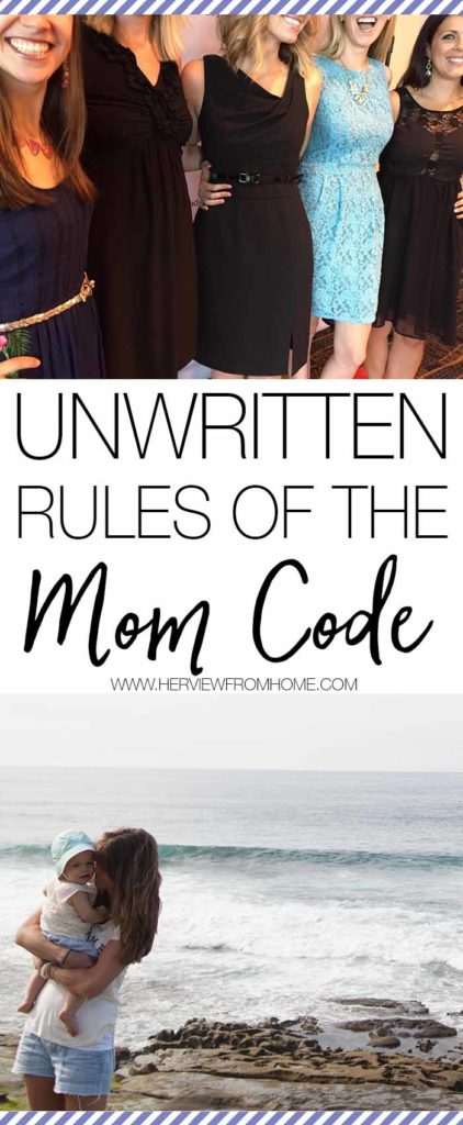 You know how you have your friends and then, you have your mom friends? These are the unwritten rules of the mom code that keep these amazing friendships going.