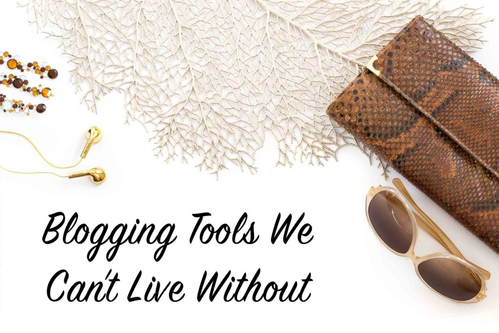 blogging-tools-we-cant-live-without