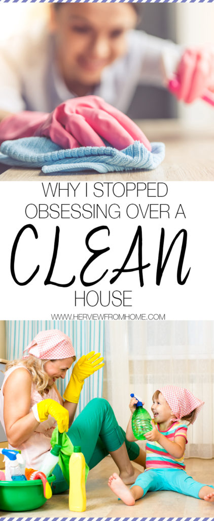 I've come to realize just how much having a clean and organized home ranked in my heart compared to quality, present time with my family. And for what? So that our house could look picture perfect while we sat in the living room and didn't mess anything up?