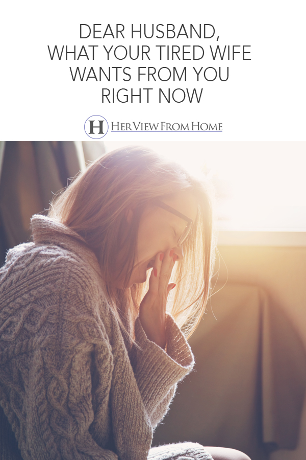 But your wife? She is really freaking tired. Like, constantly, ridiculously, outrageously tired. Here's how you can help. #motherhood #tiredmom #exhausted