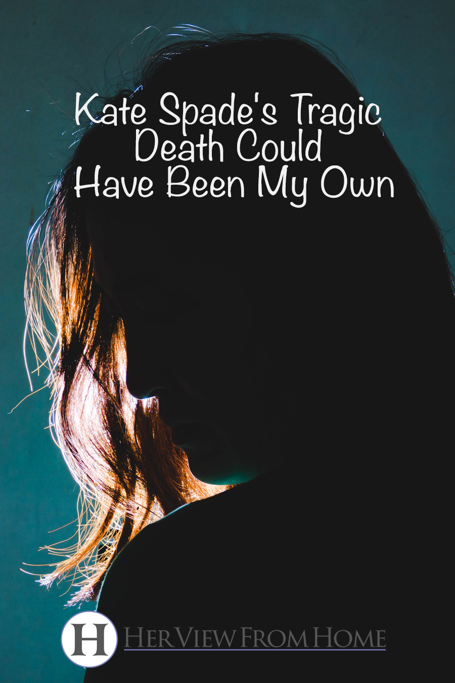Kate Spade's Tragic Death Could Have Been My Own www.herviewfromhome.com #suicide #katespade #depression