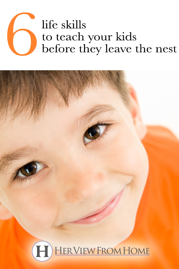 6 Life Skills To Teach Your Kids Before They Leave The Nest #parenting #motherhood #kids