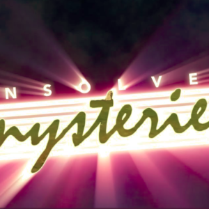 'Unsolved Mysteries' Gets a Reboot and Our Inner Middle School Selves Are Here For it