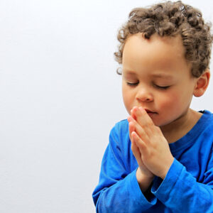 God Still Hears When You Pray Like a Child